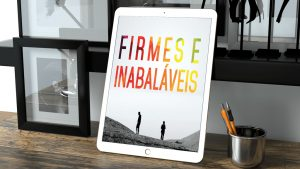 firmes e inabalaveis-min_Easy-Resize.com